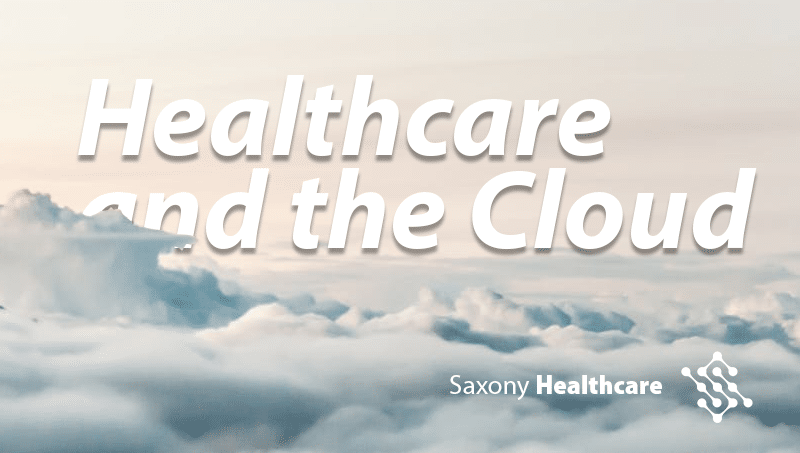 Healthcare and the Cloud