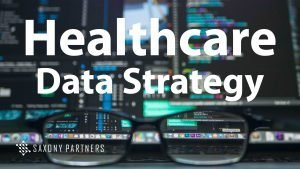 Healthcare data strategy