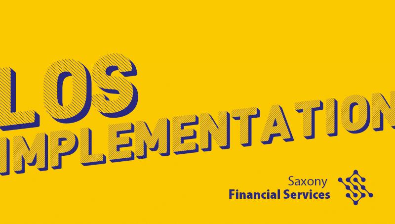 Saxony Financial Services LOS Implementation Loan Origination System