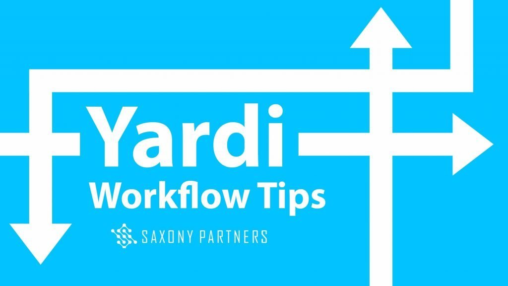 Yardi Workflow Tips